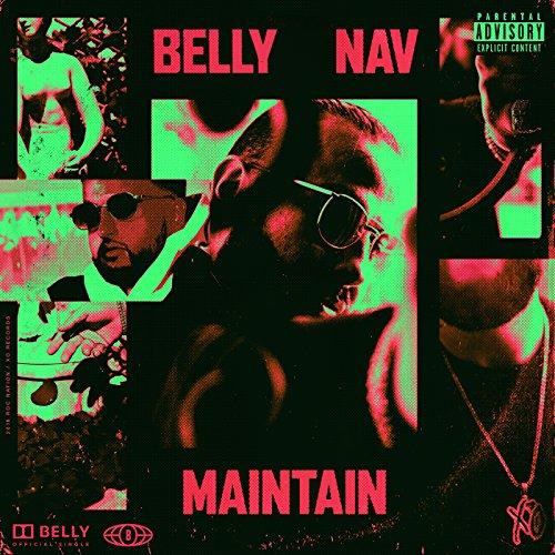 Maintain [feat. NAV] [Explicit]