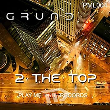 2 the Top