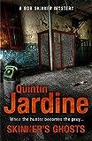 Skinner's Ghosts (Bob Skinner series, Book 7): An ingenious and haunting Edinburgh crime novel - Quintin Jardine