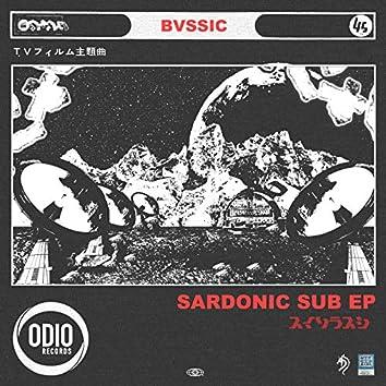 Sardonic Sub EP