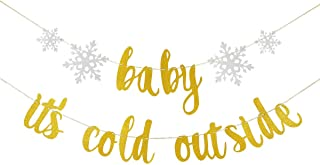 Gold Glittery Baby It's Cold Outside Banner- Christmas Party Decorations,Winter Holiday Party Decor,Winter Wonderland Decor,Mantle Home Decor,Xmas Decorations