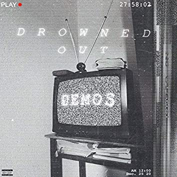 Drowned Out Demos