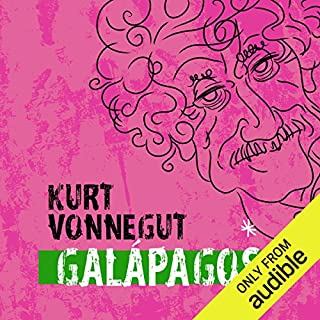 Galapagos                    Written by:                                                                                                                                 Kurt Vonnegut                               Narrated by:                                                                                                                                 Jonathan Davis                      Length: 8 hrs and 1 min     30 ratings     Overall 4.2