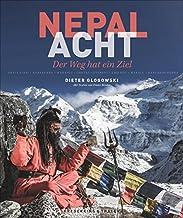 Nepal – Acht: Der Weg hat ein Ziel
