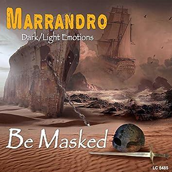 Be masked