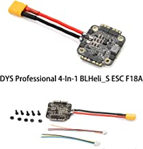 DYS 18A ESC BLheli_S Mini 4-in-1 esc F18A Dshot600 / Dshot300 2-4s with 5V/ 2A BEC 20x20mm mounting Hold Size (F18A ESC)