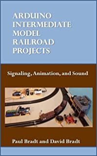 Arduino Intermediate Model Railroad Projects