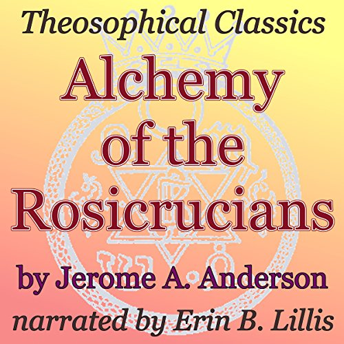 Alchemy of the Rosicrucians audiobook cover art
