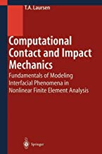 Computational Contact and Impact Mechanics: Fundamentals of Modeling Interfacial Phenomena in Nonlinear Finite Element Analysis