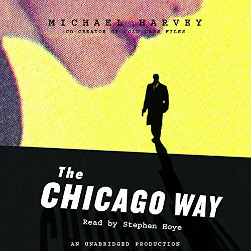 The Chicago Way audiobook cover art
