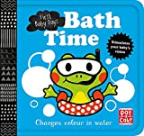 Bath Time: A book that changes colour in water (First Baby Days)