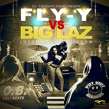 Fly-y vs. Big Laz (Instrumentals)