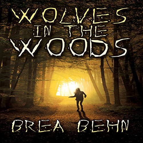 Wolves in the Woods audiobook cover art