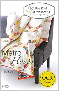 Metro Hoops Modified Ring Quilt Pattern No. 403 By Sew Kind of Wonderful