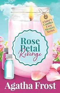 Rose Petal Revenge