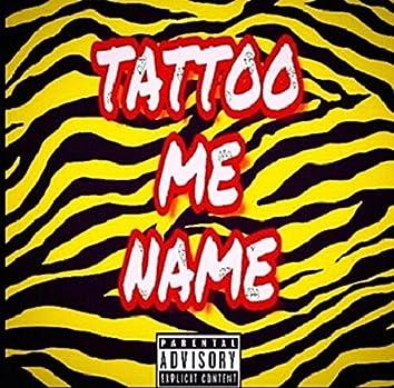Tattoo Me Name