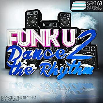 Dance 2 The Rhythm