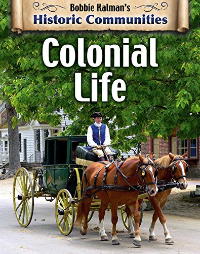Colonial Life (Historic Communities)