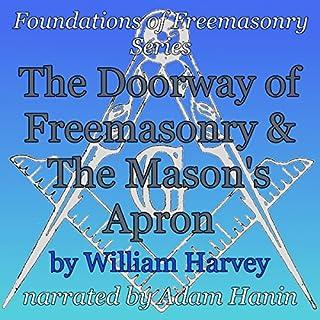 The Doorway of Freemasonry & The Mason's Apron cover art
