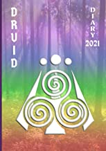 Druid Diary 2021: Weekly Planner (2 pages per week) with Observances/Celebrations for Student/Teacher/Home/Business - Rain...