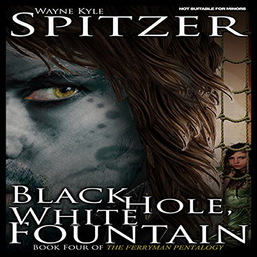 Black Hole, White Fountain Audiobook By Wayne Kyle Spitzer cover art