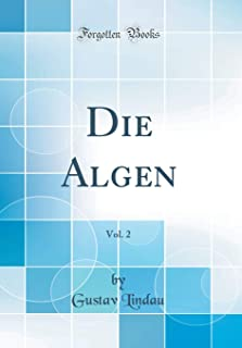 Die Algen, Vol. 2 (Classic Reprint)