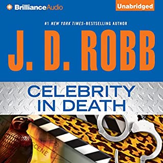 Celebrity in Death     In Death, Book 34              Written by:                                                                                                                                 J. D. Robb                               Narrated by:                                                                                                                                 Susan Ericksen                      Length: 13 hrs and 53 mins     5 ratings     Overall 4.6