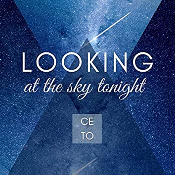 Looking at the Sky Tonight