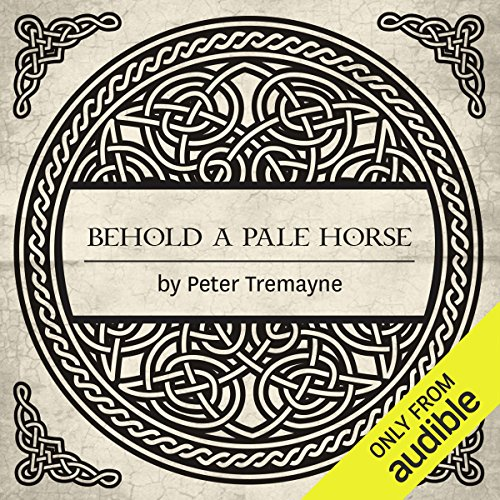 Behold a Pale Horse     A Mystery of Ancient Ireland              By:                                                                                                                                 Peter Tremayne                               Narrated by:                                                                                                                                 Caroline Lennon                      Length: 11 hrs and 52 mins     54 ratings     Overall 4.6