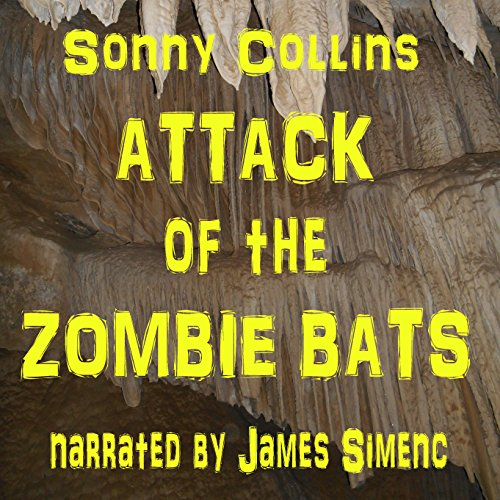 Attack of the Zombie Bats audiobook cover art