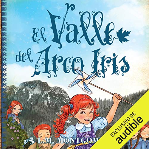Diseño de la portada del título Ana, El Valle Del Arco Iris (Narración en Castellano)
