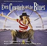 Songtexte von k.d. lang - Even Cowgirls Get the Blues