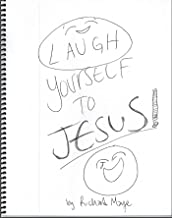 Laugh Yourself to Jesus (English Edition)