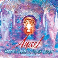 Spiritual Beings on a Human Journey by Anael (2003-09-02)