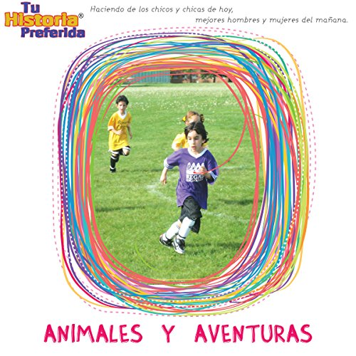 Animales y Aventuras [Adventures with Animals (Texto Completo)] cover art