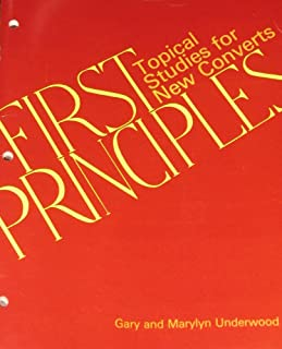First Principles: Topical Studies for New Converts