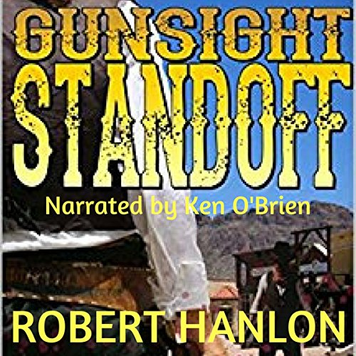 Gunsight Standoff! audiobook cover art