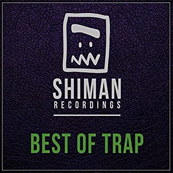 Best Of Trap