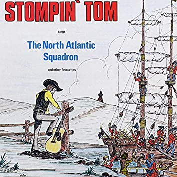 The North Atlantic Squadron And Other Favourites