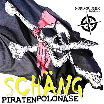 Piratenpolonäse (Hochdeutsch-Nord-Süd Mix)