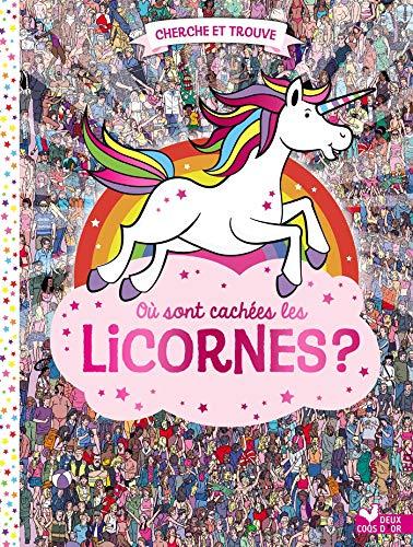 livre Où sont cachées les licornes