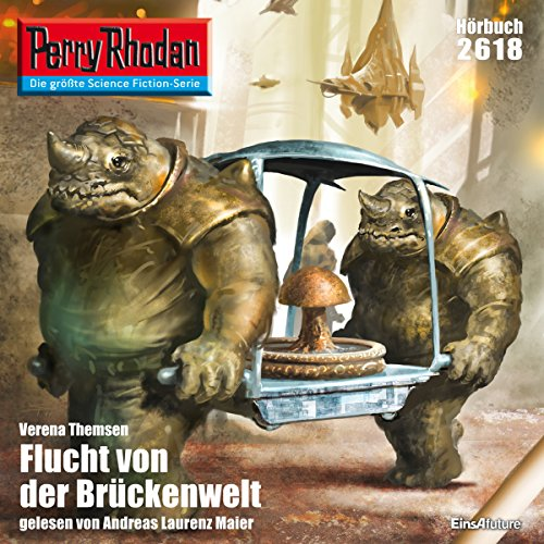 Flucht von der Brückenwelt     Perry Rhodan 2618              By:                                                                                                                                 Verena Themsen                               Narrated by:                                                                                                                                 Andreas Laurenz Maier                      Length: 3 hrs and 27 mins     Not rated yet     Overall 0.0
