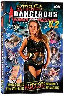 World Wrestling Network Presents: Extremely Dangerous Women of Wrestling, Vol. 2