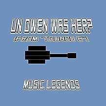 UN Owen Was Her? (From