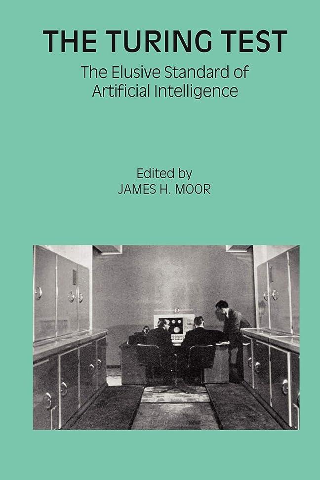 ガジュマル案件寄託The Turing Test: The Elusive Standard of Artificial Intelligence (Studies in Cognitive Systems)