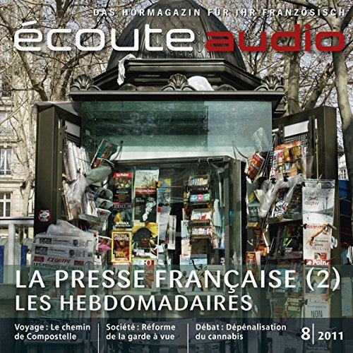 Écoute audio - La presse française. 8/2011 audiobook cover art