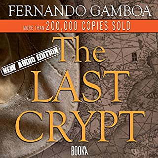 The Last Crypt                   By:                                                                                                                                 Fernando Gamboa                               Narrated by:                                                                                                                                 Joe Lewis                      Length: 13 hrs and 1 min     6 ratings     Overall 4.3