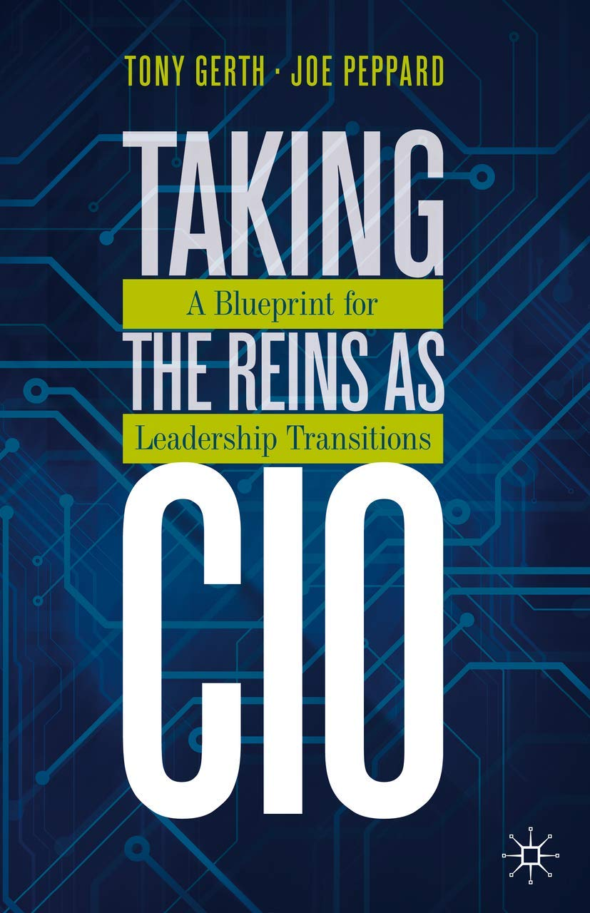Taking The Reins As CIO: A Blueprint For Leadership Transitions