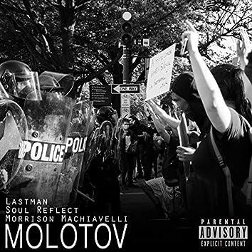 Molotov (feat. Morrison Machiavelli & Lastman)