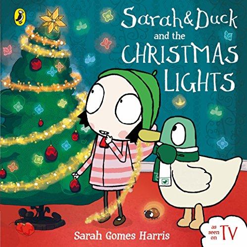 Sarah & Duck & The Christmas Lights